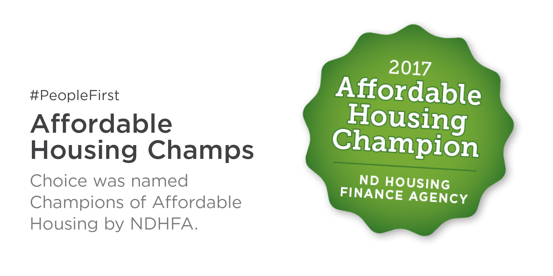 Choice Financial Named Affordable Housing Champs by NDHFA